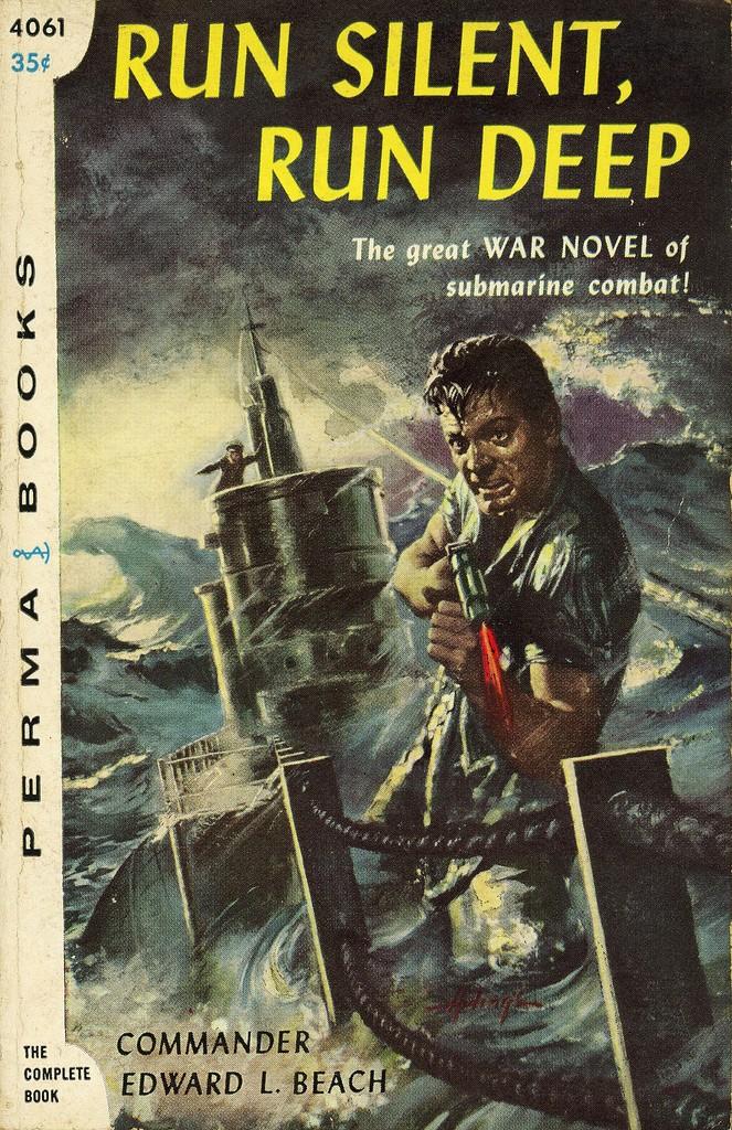 """""""Run Silent, Run Deep"""", una de las novelas escritas por Edward L. Beach."""