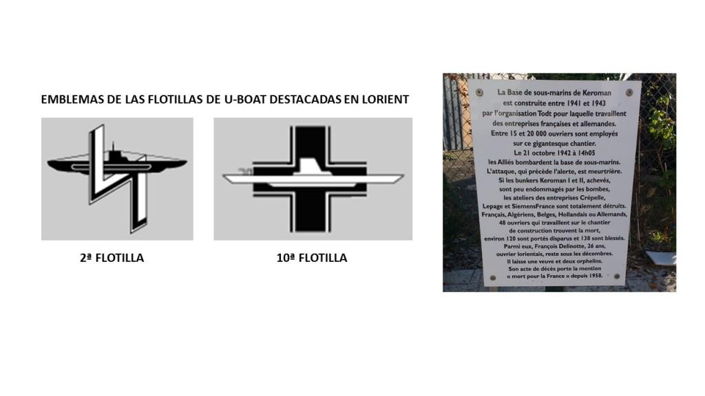Emblemas de las dos flotillas de submarinos basadas en Lorient, y placa en homenaje a los obreros fallecidos que participaron en la construcción de la base.